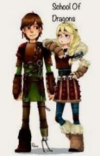 School Of Dragons (Hiccup x reader) HTTYD 2 by ShadowNight23
