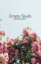 Empty Skulls / ss by -voidskywalker