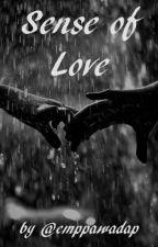 Sense of Love / H.S. au by emppawadap