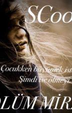 ÖLÜM MİRASI by SC0000