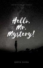 Hello, Mr. Mystery! [Editing] by Shxmxn