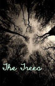 The Trees - Poem by askingmari