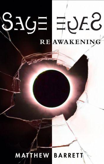Sage Eyes: Reawakening