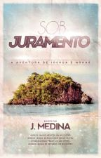 SOB JURAMENTO by JMedinaEscritor
