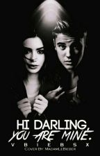 Hi darling, you are mine. [Justin Bieber] by vbiebsx