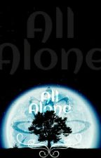 All Alone (bxb{xb}/mpreg) by PuceIIe