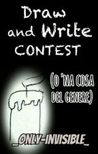Draw and write contest (o na cosa simile) by ImAlone_0