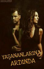YAŞANANLARIN ARDINDA by Kabus53