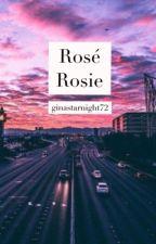 Rosé Rosie  Prince Henry  by ginastarnight72