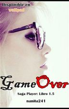 GAME OVER (PLAYERS 1.5) by nanita241