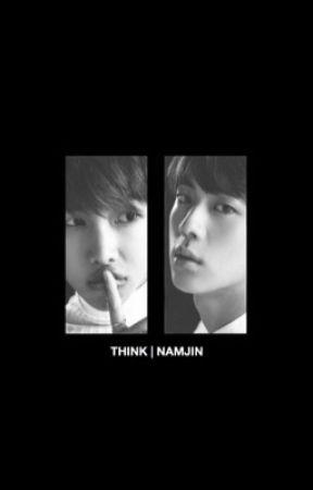 THINK | NAMJIN by unsopeful