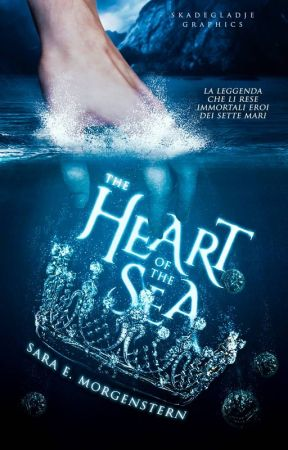 The Heart of the Sea || Wattys2017 by SW_Morgenstern
