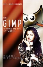 Gimp Tips and Tutorials🔸TaLaxx11 by watt_graph