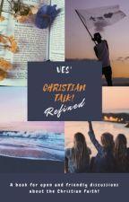 Christian Talk! (Refined) by XXIII-XLI-XIII