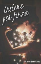 Insieme per forza by xxLimerencexx