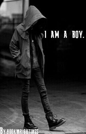 I am a boy.