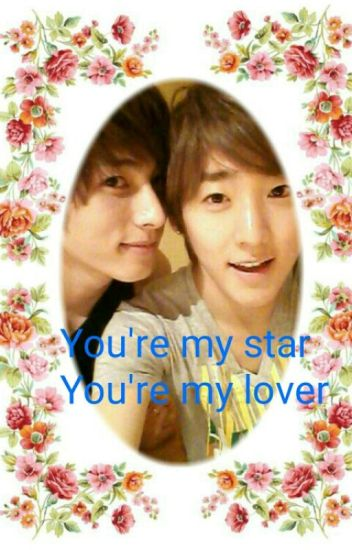 You're my star, you are my lover