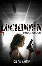Lockdown by DarklyCosmos