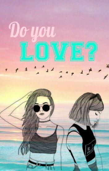 Do you LOVE? (CZ)