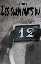 Les survivants du 12 by l_vng12