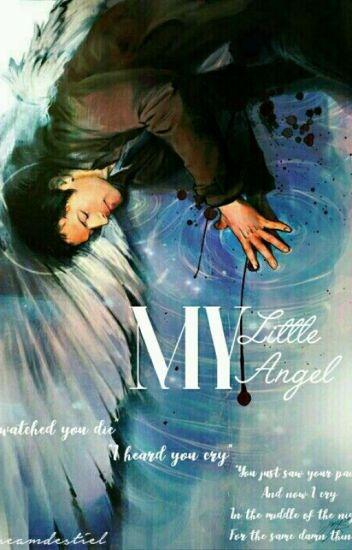 My Little Angel » Destiel