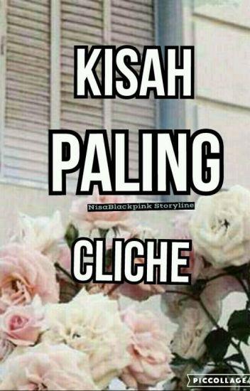 [HIATUS] KISAH PALING CLICHE