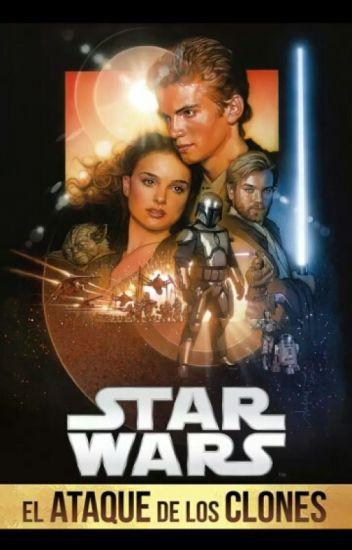 Star Wars 2 El Ataque De Los Clones