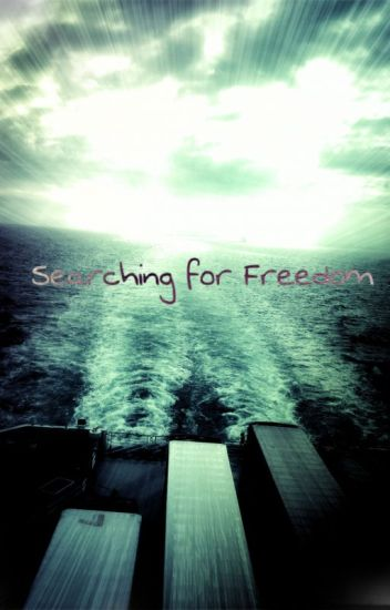 Searching for Freedom