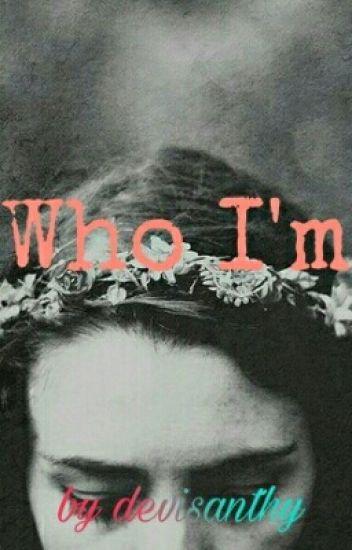 Who I'm