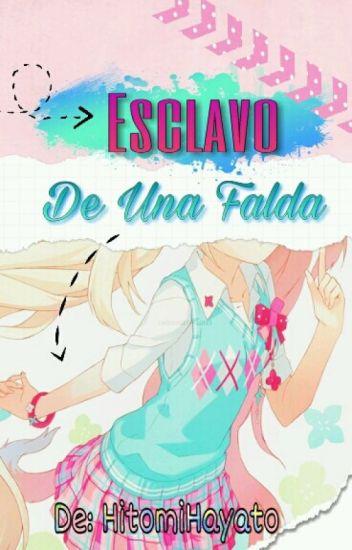 """""""Esclavo De Una Falda"""""""