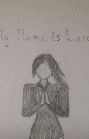 My Name is Lara