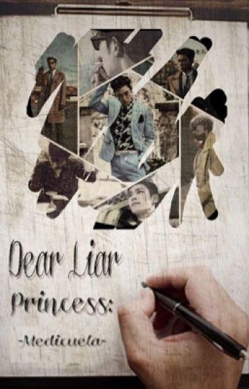 Dear Liar Princess: -Medicuela-