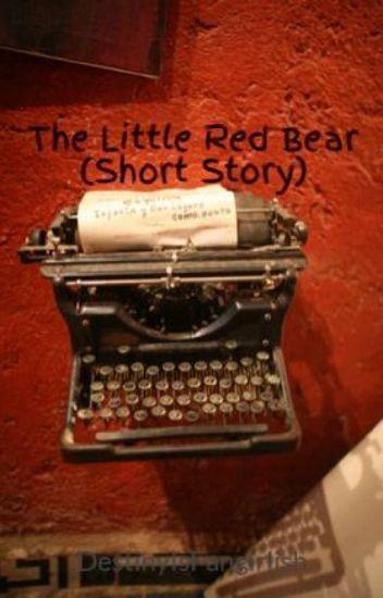 The Little Red Bear (Short Story)