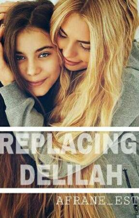 Replacing Delilah ✔ by afrane_est