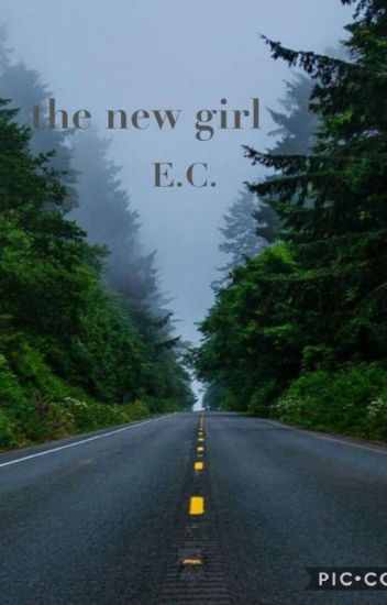 the new girl | edward cullen | COMPLETED