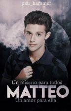 Matteo [Un Misterio para Todos, Un Amor Para Ella] by pau_hammer
