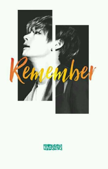 Remember - K.t.h