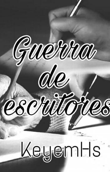 GUERRA DE ESCRITORES