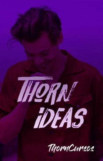 Thorn Ideas