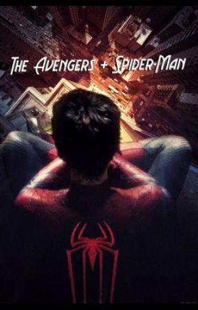 The Avengers + Spider-Man  by GeekyWolf101