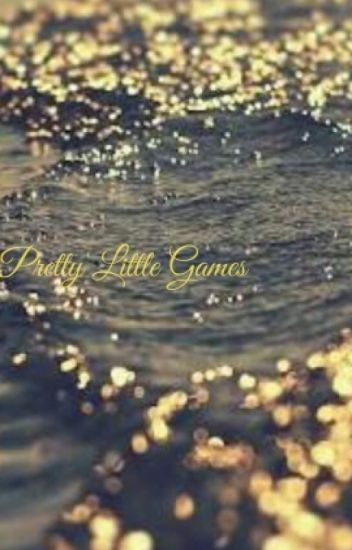 Pretty Little Games