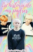 La Historia De Mis Padres (YoonMin) (ADAPTACIÓN) by MinParkFtJungKim