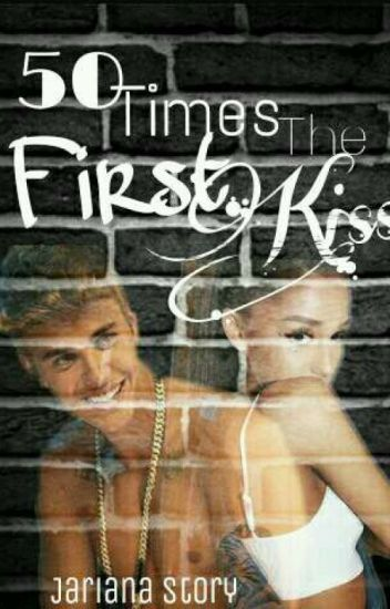 •50 Times The First Kiss• [Jariana Story]🌙
