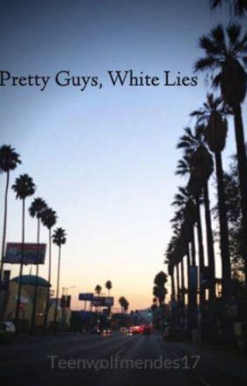 Pretty Guys, White Lies