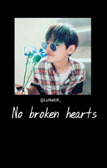 No broken hearts  [J.Jk x K.Th]