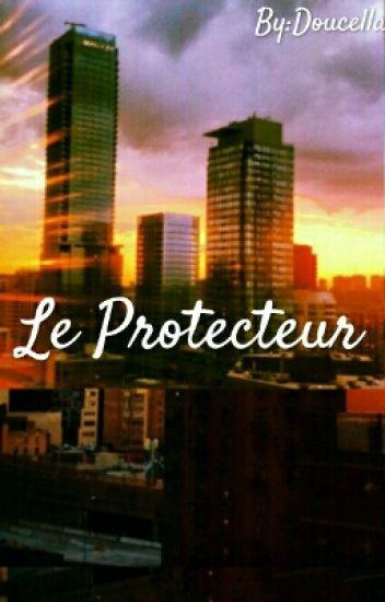 Le Protecteur T.1