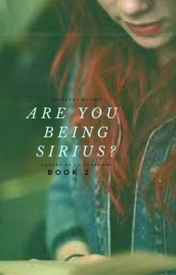 Are you being sirius? [Sequel to 'I am who')*COMPLETED*