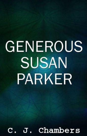Generous Susan Parker
