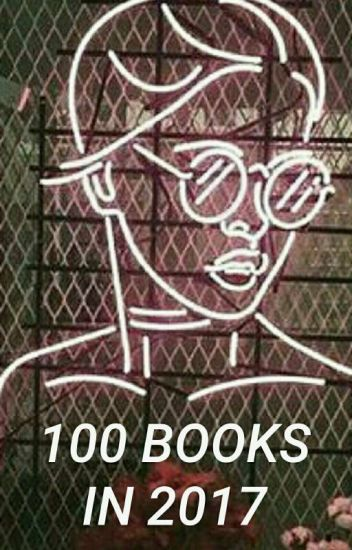 100 Books In 2017 ✔