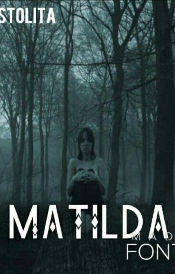Matilda y el bosque siniestro.